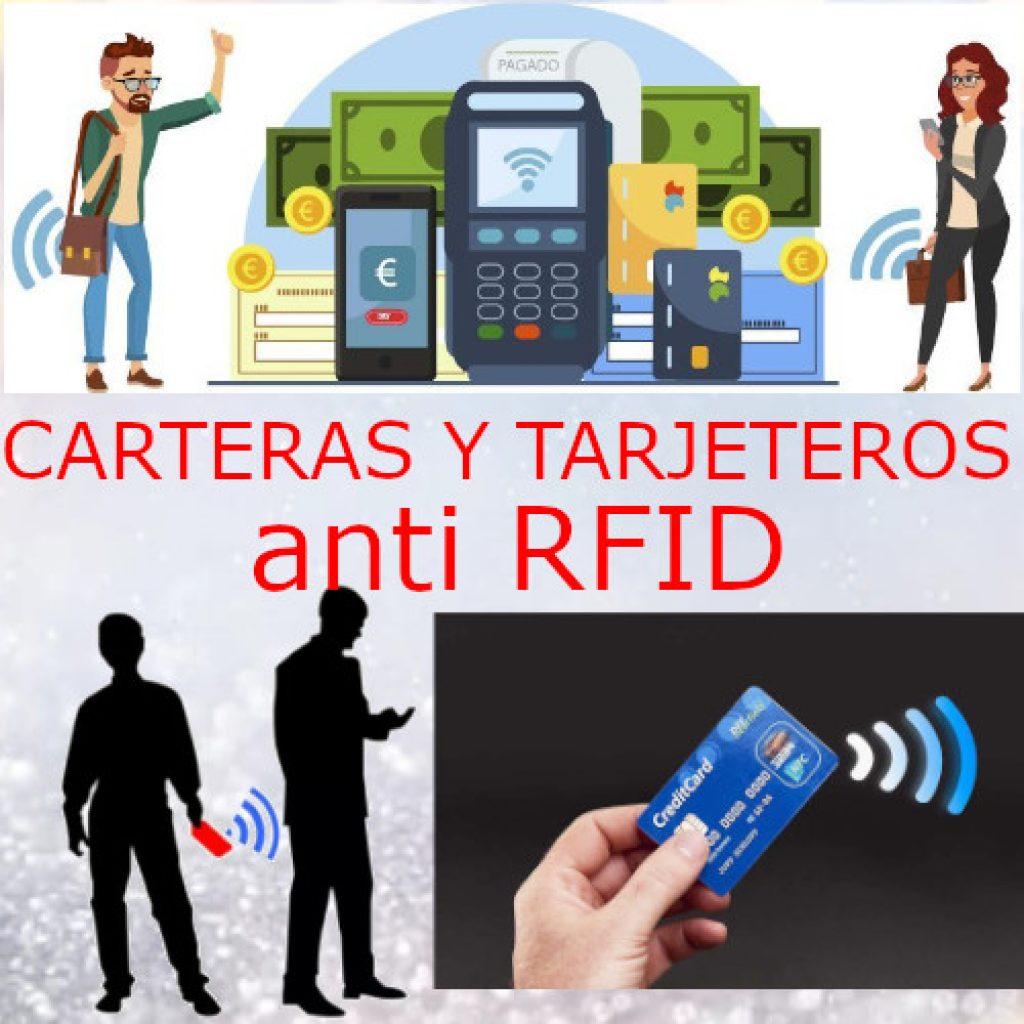 Carteras y Tarjetas anti RFID