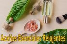 Top 5 Mejores Aceites Esenciales Relajantes