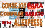 Comprar en Aliexpress barato – Guía para obtener las mejores ofertas